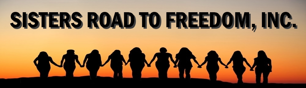 Sisters Road to Freedom, Inc.